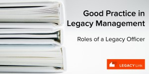 Roles of a Legacy Officer